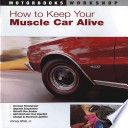 How to Keep Your Muscle Car Alive Book