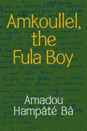 Pdf Amkoullel, the Fula Boy Telecharger