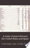 A Treaty of Peace Between the United States and Spain Book