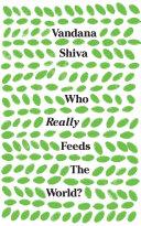 Who Really Feeds the World?