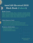AutoCAD Electrical 2018 Black Book  Colored
