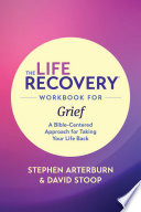 The Life Recovery Workbook for Grief Book PDF