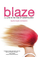 Pdf Blaze (or Love in the Time of Supervillains) Telecharger