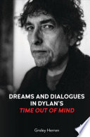 Dreams and Dialogues in Dylans 'Time Out of Mind'