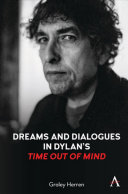 Dreams and Dialogues in Dylans  Time Out of Mind
