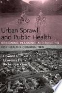Urban Sprawl and Public Health Book