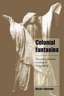Colonial Fantasies