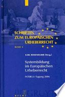 Systembildung im Europäischen Urheberrecht