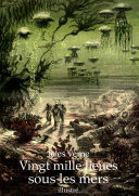Vingt mille lieues sous les mers (illustré)