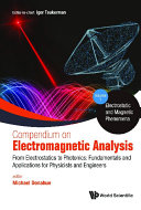 Compendium On Electromagnetic Analysis - From Electrostatics To Photonics: Fundamentals And Applications For Physicists And Engineers (In 5 Volumes) Pdf/ePub eBook