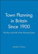 Town Planning In Britain Since 1900
