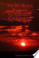 The Big Black Book of Government Conspiracies