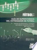 GUÍA DE SUPERVIVENCIA DEL ENTRENADOR DE FÚTBOL