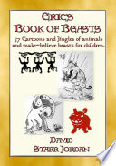 Eric S Book Of Beasts 57 Silly Jingles And Cartoons Of Animals And Make Believe Beasts For Children