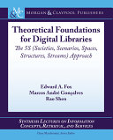 Theorical Foundations for Digital Libraries