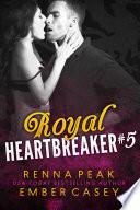 Read Online Royal Heartbreaker #5 For Free