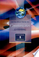 """""""Introduction to Communication Course Book 1: The Basics"""" by S. Steinberg"""