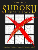 Sudoku Puzzle Book Extreme Level  Diabolically Difficult Puzzles for Advanced Solvers