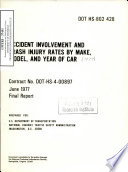 Accident Involvement and Crash Injury Rates by Make  Model  and Year of Car