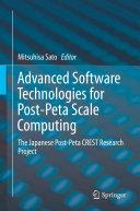 Advanced Software Technologies for Post Peta Scale Computing