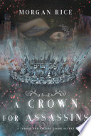 A Crown For Assassins A Throne For Sisters Book Seven