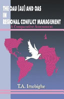 The OAU  AU  and OAS in Regional Conflict Management