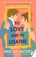 To Love and to Loathe Book PDF