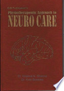 Physiotherapeutic Approach to Neuro Care