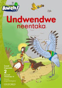 Books - Aweh! IsiXhosa Home Language Grade 1 Level 2 Reader 10: Undwendwe neentaka | ISBN 9780190433000
