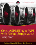 C  4  ASP NET 4  and WPF  with Visual Studio 2010 Jump Start