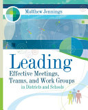 Leading Effective Meetings, Teams, and Work Groups in Districts and Schools Pdf/ePub eBook