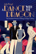 A Dance with the Dragon