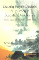 Exactly Solved Models  A Journey in Statistical Mechanics