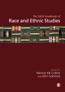 The SAGE Handbook of Race and Ethnic Studies