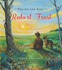 Poetry for Kids: Robert Frost
