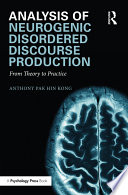 Analysis of Neurogenic Disordered Discourse Production