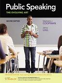 Public Speaking: The Evolving Art, Enhanced