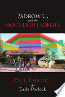 Padrow G. and the Moonlight Sonata Pdf/ePub eBook