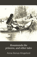 Rosamunda the princess  and other tales
