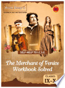 SELF HELP TO I C S E  THE MERCHANT OF VENICE WORKBOOK BY XAVIER PINTO SOLVED CLASS 9   10