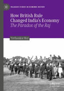 How British Rule Changed India's Economy