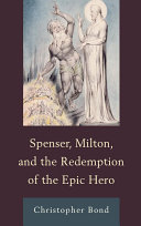 Pdf Spenser, Milton, and the Redemption of the Epic Hero