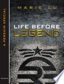 Life Before Legend