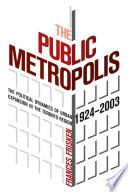 The Public Metropolis