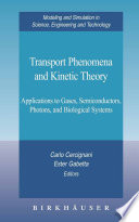 Transport Phenomena and Kinetic Theory