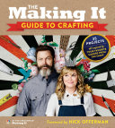 The Making It Guide to Crafting Book