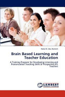 Brain Based Learning and Teacher Education