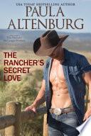 The Rancher s Secret Love Book