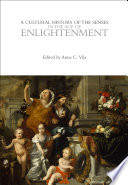 A Cultural History of the Senses in the Age of Enlightenment Book