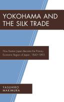 Yokohama and the Silk Trade Pdf